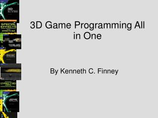 3D Game Programming All in One