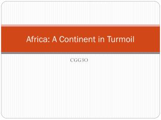 Africa: A Continent in Turmoil