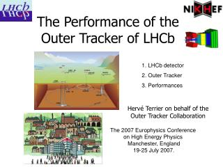 The Performance of the Outer Tracker of LHCb