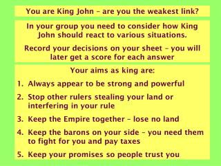 You are King John – are you the weakest link?