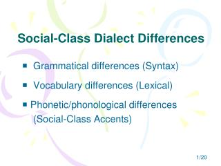 Social-Class Dialect Differences