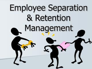 Employee Separation & Retention Management