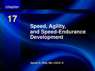 Speed, Agility, and Speed-Endurance Development