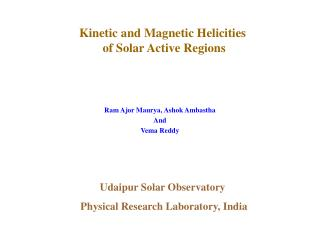 Kinetic and Magnetic Helicities  of Solar Active Regions