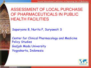 ASSESSMENT OF LOCAL PURCHASE OF PHARMACEUTICALS IN PUBLIC HEALTH FACILITIES