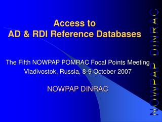 Access to  AD & RDI Reference Databases