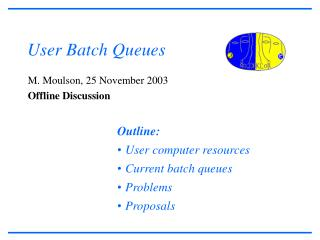 User Batch Queues