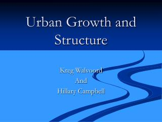 Urban Growth and Structure