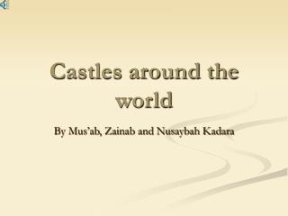 Castles around the world