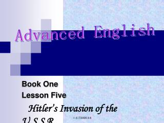 Book One Lesson Five Hitler's Invasion of the U.S.S.R.
