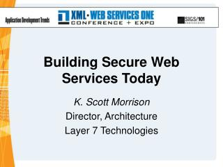 Building Secure Web Services Today