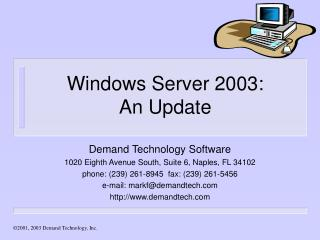 Windows Server 2003:  An Update
