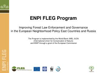 What is FLEG? The Forest Law Enforcement and Governance (FLEG)
