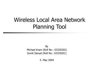 Wireless Local Area Network Planning Tool