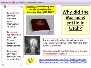 Why did the Mormons settle in Utah?