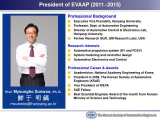 Professional Background Executive Vice President, Hanyang University