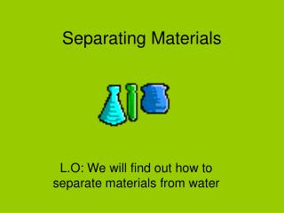 Separating Materials