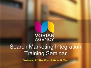 Search Marketing Integration Training Seminar