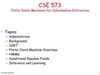 CSE 573  Finite State Machines for Information Extraction