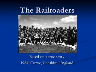 The Railroaders