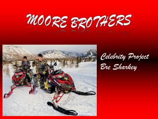 Moore Brothers