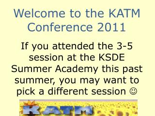 Welcome to the KATM Conference 2011