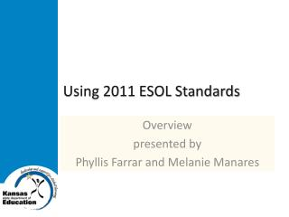 Using 2011 ESOL Standards