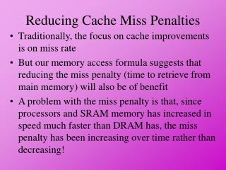 Reducing Cache Miss Penalties