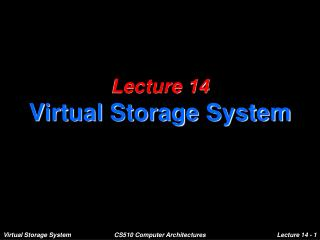 Lecture 14 Virtual Storage System