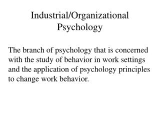 Industrial/Organizational Psychology
