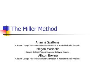 The Miller Method
