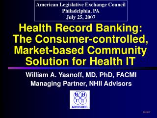 Health Record Banking:  The Consumer-controlled, Market-based Community Solution for Health IT