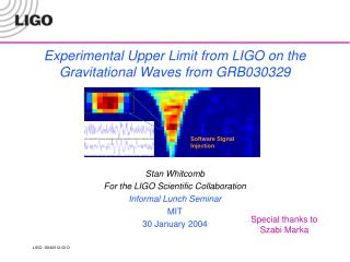 Experimental Upper Limit from LIGO on the  Gravitational Waves from GRB030329