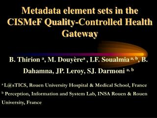 Metadata element sets in the CISMeF Quality-Controlled Health Gateway