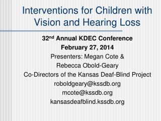 Interventions for Children with Vision and Hearing Loss
