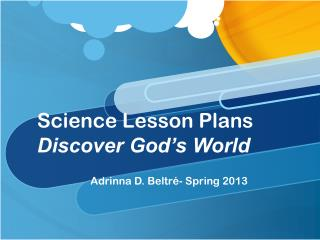 Science Lesson Plans  Discover God's World