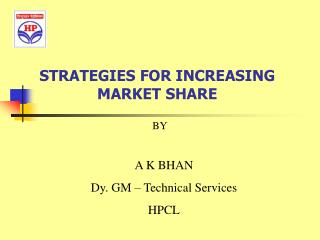 STRATEGIES FOR INCREASING MARKET SHARE