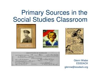 Primary Sources in the Social Studies Classroom