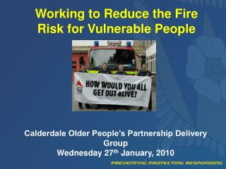 Working to Reduce the Fire Risk for Vulnerable People