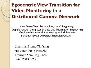 Egocentric View Transition for Video Monitoring in a Distributed Camera Network