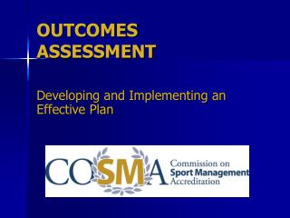 OUTCOMES ASSESSMENT