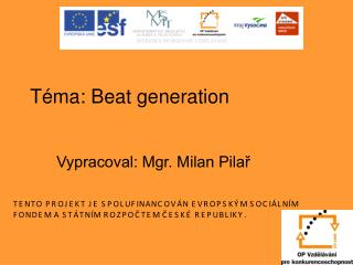Téma: Beat generation