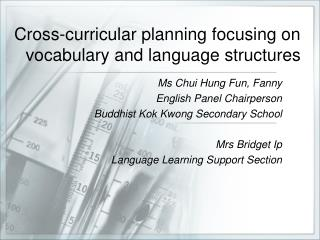 Cross-curricular planning focusing on vocabulary and language structures