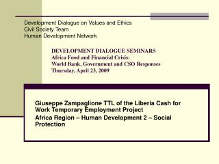 Giuseppe Zampaglione TTL of the Liberia Cash for Work Temporary Employment Project