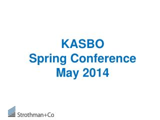 KASBO  Spring Conference May 2014
