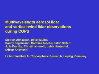 Multiwavelength aerosol lidar  and vertical-wind lidar observations  during COPS