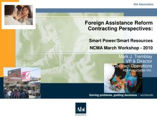Foreign Assistance Reform Contracting Perspectives: