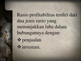 Profit margin (profit margin on sales) Hasil Pengembalian Investasi (Return on investment )
