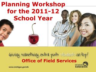 Planning Workshop  for the 2011-12  School Year