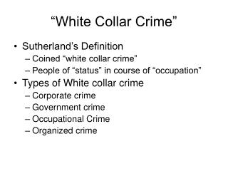 """White Collar Crime"""